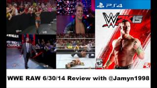 WWE RAW  6/30/14  Review