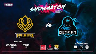 CGL LEAGUE OF LEGENDS //Edelweiss Esports vs Desert Hope Gaming  // Showmatch // BO3