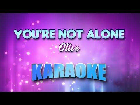 Olive - You're Not Alone (Karaoke version with Lyrics)