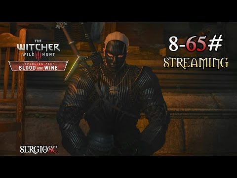 The Witcher 3 Wild Hunt 8-65# DLC Blood and Wine-Retrato del brujo-DIRECTO-Máxima Dificultad