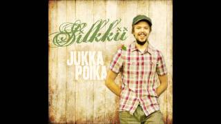 Jukka Poika -Silkkii (lyrics) + English lyrics