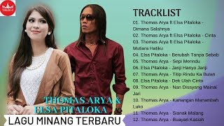 Thomas Arya Feat Elsa Pitaloka Slow Rock FULL ALBUM - Lagu Minang Terbaru 2019 Populer (Video Lirik)