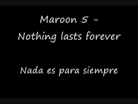 Maroon 5 Nothing Lasts Forever Subtitulada Español Lyrics Youtube
