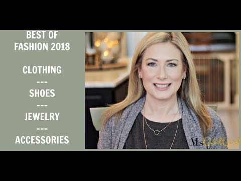 Best of Fashion 2018 | Clothing | Accessories | Shoes | Jewelry | MsGoldgirl