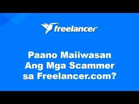 How To Avoid Scams On Freelancer.com? (Tagalog)