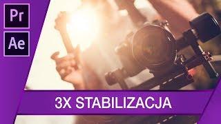 Stabilizacja każdego ujęcia, 3 SPOSOBY ▪ Adobe Premiere + After Effects #66   Poradnik ▪ Tutorial