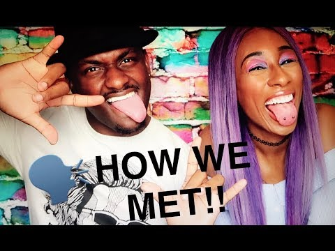 HOW DID WE MEET?? (CRAZY STORYTIME)
