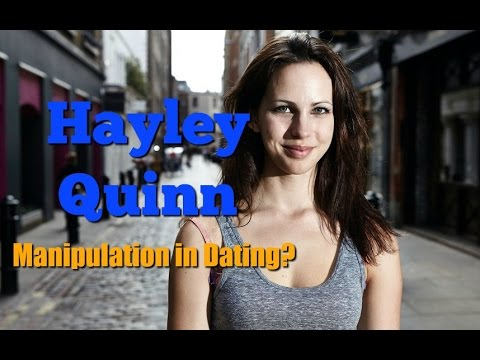 Hayley Quinn: Dating, manipulation, and social skills to meet women