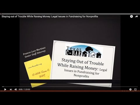 Staying out of Trouble While Raising Money: Legal Issues in Fundraising for Nonprofits