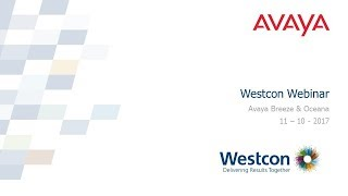 Westcon Avaya Breeze & Oceana Overview (UK)