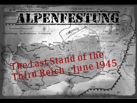 "MOWAS2 (PC): ""Alpenfestung"" - June 1945 - The Last Stand of the Third Reich in the Bavarian Alps"