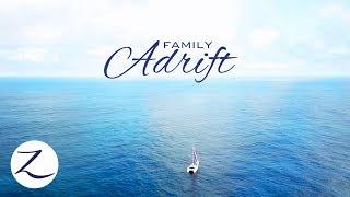 FAMILY ADRIFT - 30 Days at Sea // Big Family, Tiny Home, HUGE Adventure! (Ep 80)