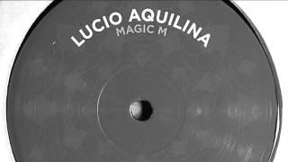 Magic M - Lucio Aquilina