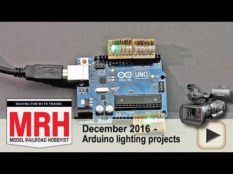 Arduino lighting projects demo | Model railroad tips | Model Railroad Hobbyist | MRH