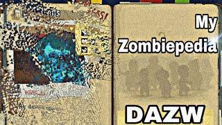 My Zombiepedia (so far) / Dead Ahead: Zombie Warfare