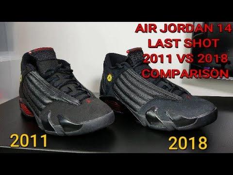 release date e12d2 82f5a AIR JORDAN 14 LAST SHOT 2011 VS 2018 COMPARISON