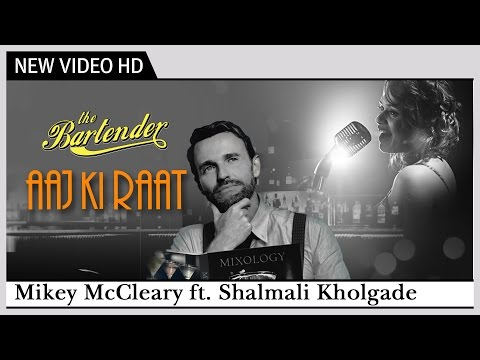 "Aaj Ki Raat Koi Aane Ko Hai - ""The Bartender"" 