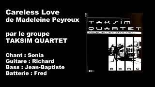 Careless Love De Madeleine Peyroux Par TAKSIM QUARTET