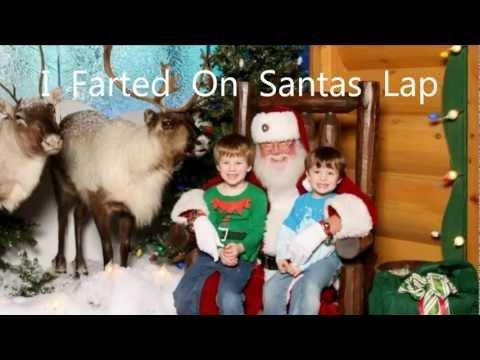 I Farted On Santas Lap