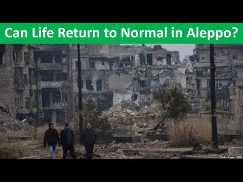 Learn English with VOA News - Can Life Return to Normal in Aleppo?