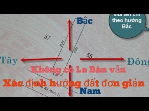 Cách xác định hướng đất, hướng nhà khi không có bất kỳ phương tiện đo hướng nào ( không có La Bàn)
