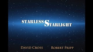 David Cross talks about his new album with Robert Fripp. Starless Starlight