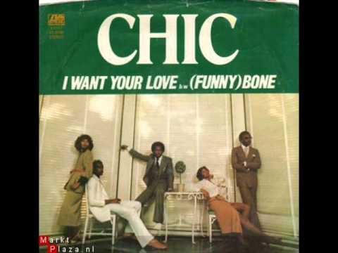 Chic I Want Your Love long version