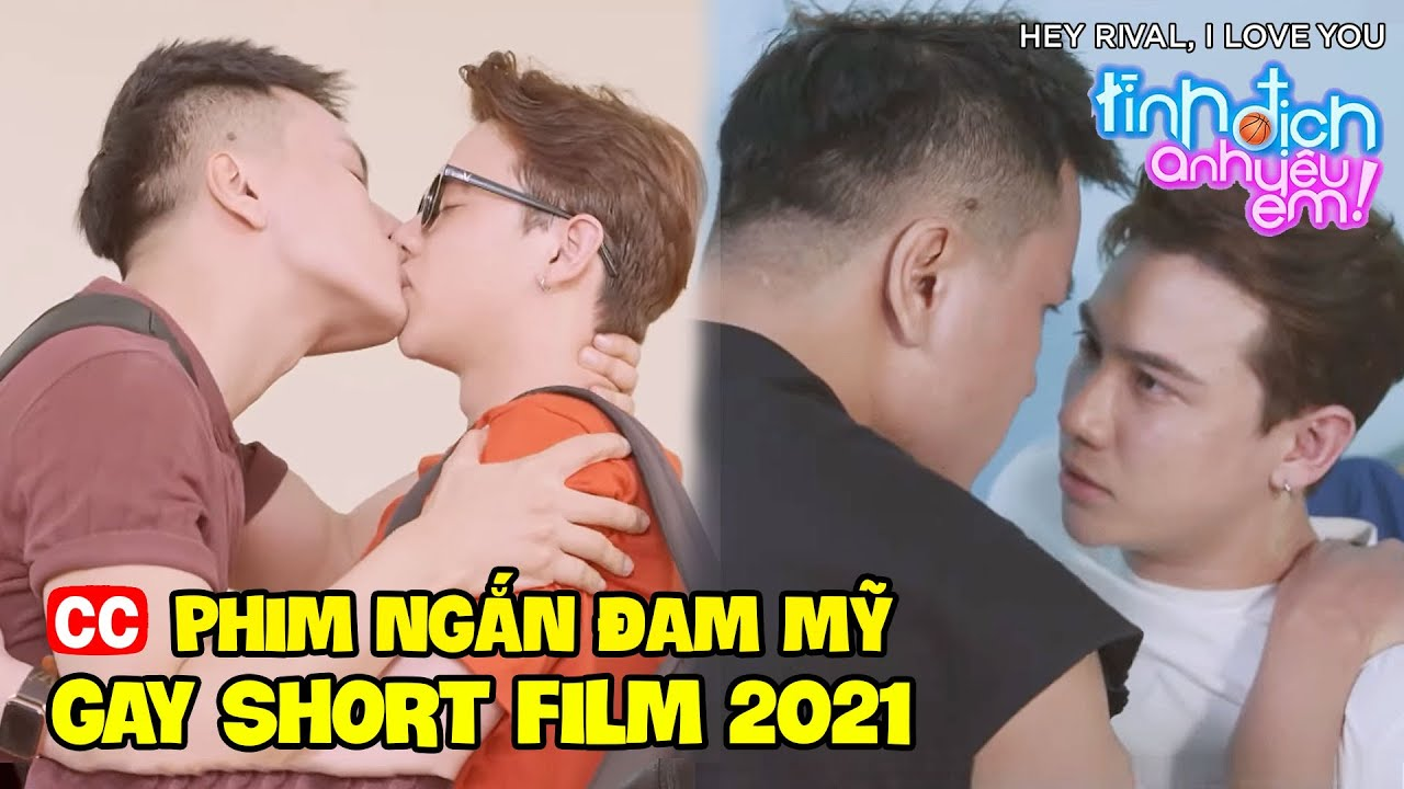 Tình Địch, Anh Yêu Em - Phim Đam Mỹ Việt Nam Mới Nhất 2021- Boy Love Drama Vietsub- Phim Ngắn Đam Mỹ