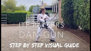 DAN-GUN   ITF Patterns   Step by Step Visual Guide 🥋