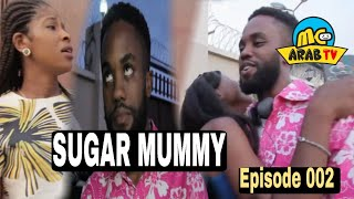 SUGAR MUMMY Mc Arab TV  Episode 002