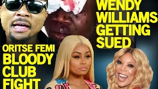 ORITSEFEMI Stabs Bouncer In The Eye, MAY D Is WANTED, & BLAC CHYNA