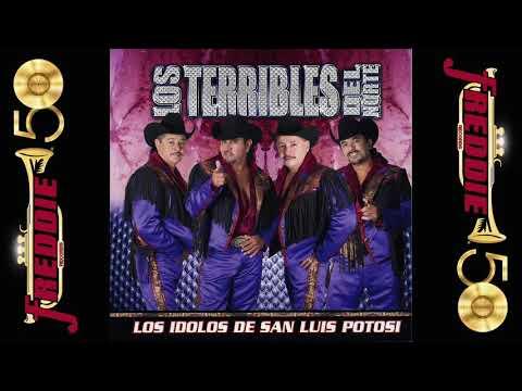 Los Terribles Del Norte – Los Idolos De San Luis Potosi (Album Completo)