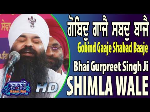 Gobind-Gaajey-Shabad-Baajey-Bhai-Gurpreet-Singh-Ji-Shimla-Wale-Yamunanagar