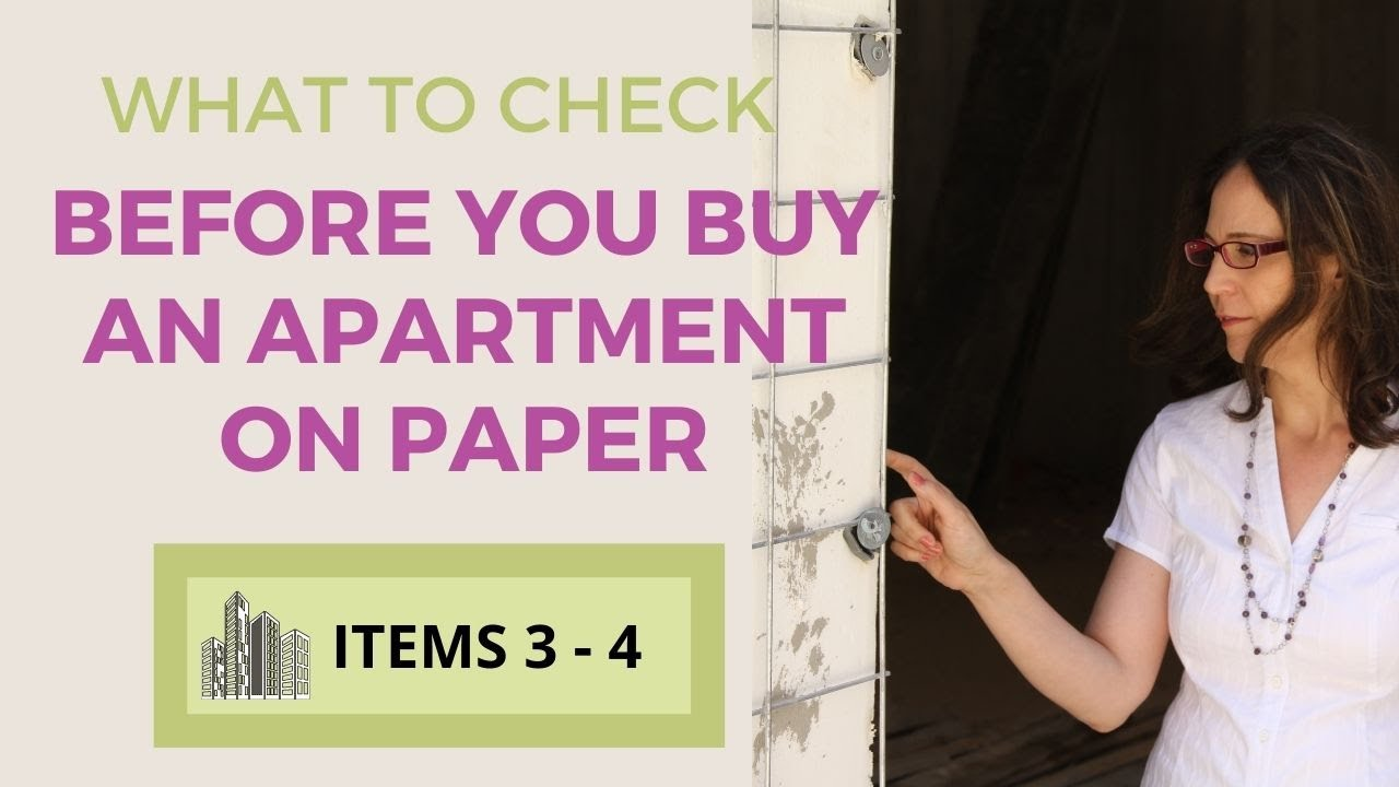 What to Check Before You Buy an Apartment On Paper [Items 3 and 4]