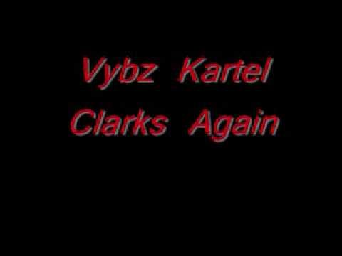 Vybz Kartel - Clarks Again