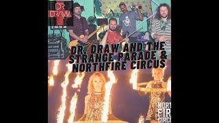 Dr.Draw & TheNorthFireCircus Live@The Redwood 1