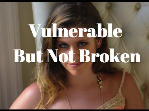 Vulnerable But Not Broken
