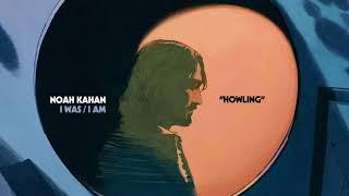 Noah Kahan - Howling (Official Audio)