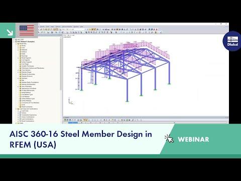 Dlubal Webinar: AISC 360-16 Steel Member Design in RFEM (USA)