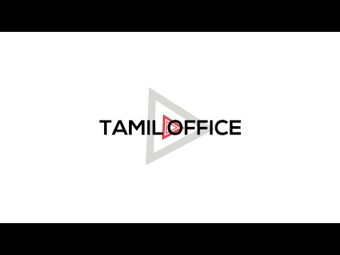 Tamil Office Intro | Android Tips | Tamil Office