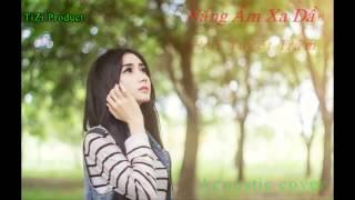 Nắng Ấm Xa Dần - Bản Acoustic Cover Cực Hay (Thái Tuyết Trâm)
