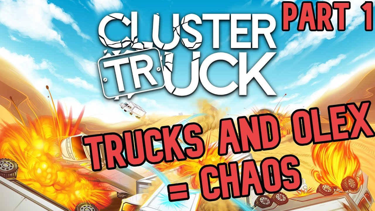 A Game About Jumping On Trucks Part 1 | Cluster Truck ...
