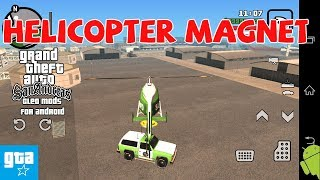 GTA SA Android Mod Cleo 07 Helicopter Magnet Mod