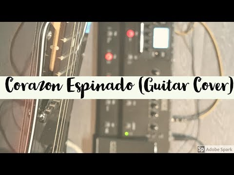 Corazon Espinado - Carlos Santana ft. Mana (Guitar Cover)