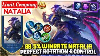 89.5% Winrate Natalia, Perfect Rotation & Control [ Limit.Company Natalia ] Mobile Legend