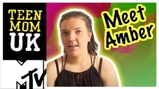 Teen Mom UK   Meet Amber   MTV
