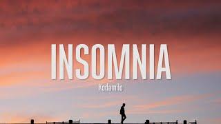 Kodamilo - Insomnia (Lyrics)