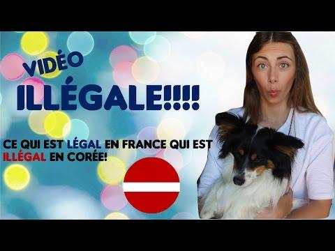 VIDEO ILLEGALE: ce qui est légal en France qui est illégal en Corée