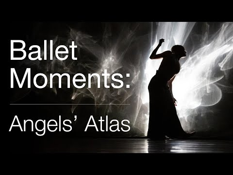 Ballet Moments: Angels' Atlas   The National Ballet of Canada