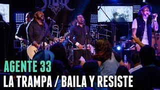 Agente 33 - LA TRAMPA / cover Manu Chao - EN VIVO Baila y Resiste